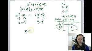 alg 1b u4 l4 factoring to solve quadratic equations