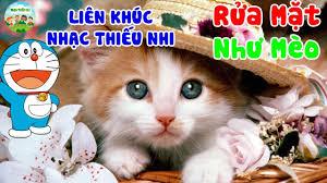 😻Liên Khúc Nhạc Thiếu Nhi Con Mèo😻Rửa Mặt Như Mèo🐈Chú Mèo