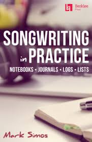 songwriting in practice notebooks journals logs lists
