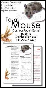 to a mouse connect robert burns poem to steinbeck s of mice and to a mouse connect robert burns poem to steinbeck s of mice and men