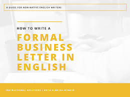 Formal Letter English How To Write A Formal Business Letter In English