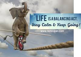 Quote Of The Day Life Delectable Quote For The DayLife Is A Balancing Act Daily Inspirations For