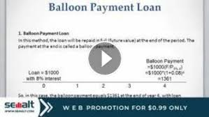 Balloon Payment Loan Lesson 11 Video 2 Balloon Payment Loan And Interest Only Loan Semalt