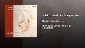 shield of faith an essay on man shield of faith an essay on man