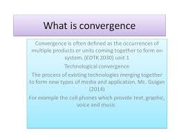 What Is Convergence The Concept Of Convergence As It Applies To Ict By Jean Charles