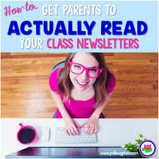 Class Newsletter How To Get Parents To Actually Read Your Class Newsletter