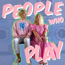 People Who Play