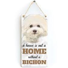 meijiafei a house is not a home without a bichon dog sign plaque for
