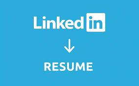 Turn Your Linkedin Profile To Resume In Less Than 2 Minutes