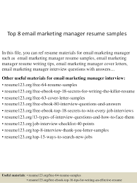 Top 8 email marketing manager resume samples In this file, you can ref  resume materials ...