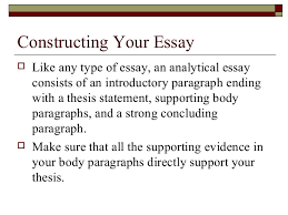 writing the analytical essay 9 constructing your essay