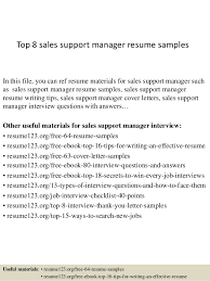 Top 8 sales support manager resume samples In this file, you can ref resume  materials ...