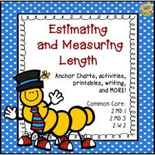3 Md 2 Anchor Chart Measurement Estimating And Measuring Length 2 Md 1 2 Md 3