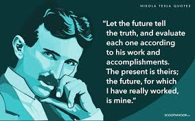 Nikola Tesla Quotes Simple 48 Quotes By Nikola Tesla That Prove His Words Are As Badass As His Work