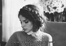 Lana Del Rey Young And Beautiful Quotes Best of Image About Beautiful In