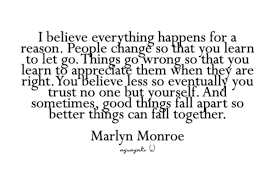 Things Change Quotes Cool Here's To Things Falling Together One Of My Favorite Quotes