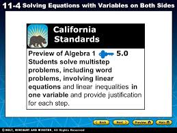 1 california standards preview of algebra students solve multistep problems including word problems involving linear equations