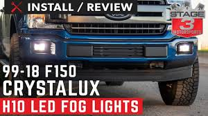 Crystalux Led Projector Fog Lights 1999 2018 F150 Crystalux Xhp50 H10 Led Fog Light Conversion Install And Review