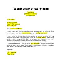 Letter Templates For Teachers Resignation Letter For Teacher Job Sample Teachers Due To