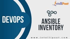 What Is Ansible Inventory Tutorial Devops Tutorial Cloud Devops Aws Devops Intellipaat