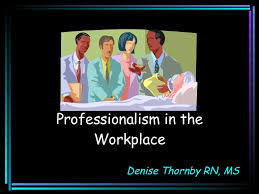 professionalism in the workplace