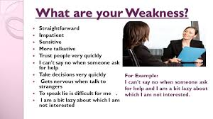 what is your weakness interview question top 10 interview questions answers ppt video online download