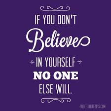 Good Quotes About Believing In Yourself Best Of Having Faith In Yourself Quotes Famous Quotes About Believing In