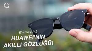 Huawei'nin Akıllı Gözlüğü - Huawei Eyewear 2 İnceleme - YouTube
