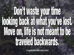 Quotes About Life Moving On Classy Moving On Quotes Inspiration Boost