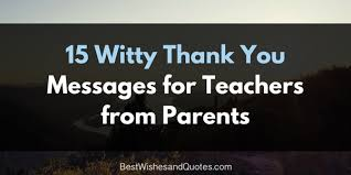 These Thank You Messages For Teachers Are Special And Unique