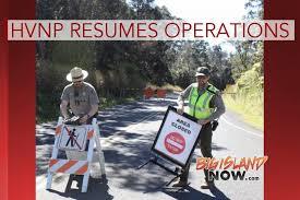 big island news information big island now hawai i volcanoes national park resumes normal operations