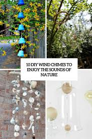 Diy Wind Chimes 10 Diy Wind Chimes To Enjoy The Sounds Of Nature Shelterness