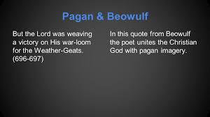 Beowulf Christianity Vs Paganism Quotes