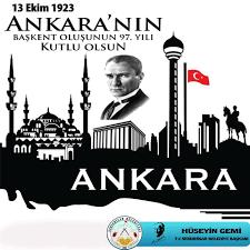 Ankara'nın Başkent oluşunun 97. yıl dönümü kutlu olsun » Haberler |  Serin