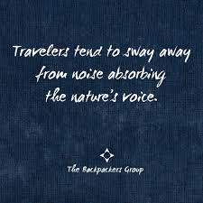 Group Quotes Adorable Travellers Travel For Peace Travel Quotes The Backpackers Group