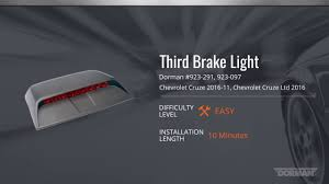 2012 Chevy Cruze Third Brake Light Replacement Chevy Cruze Third Brake Light Assembly Installation Video By Dorman Products