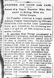 about the plessy vs ferguson case where the th and th  article in the daily picayune new orleans announcing the arrest of homer