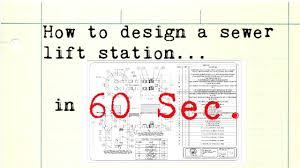 Lift Station Pump Design How To Design A Sewer Lift Station In 60 Seconds