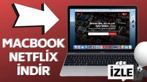 MACBOOK NETFLİX UYGULAMASI - 2021 - YouTube