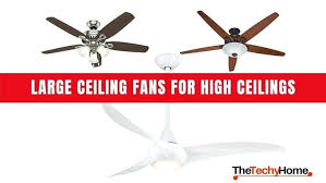 top rated ceiling fans top rated large ceiling fans for high ceilings best ceiling fans for