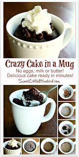 crazy cake in a mug no eggs milk or er ready in minutes sweet little bluebird