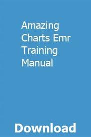Amazing Charts Emr Training Manual Mcinkingtarec