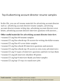 Top 8 advertising account director resume samples In this file, you can ref  resume materials ...