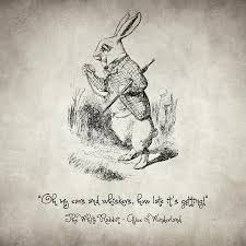 Alice In Wonderland Quote Classy The White Rabbit Quote Drawing By Zapista