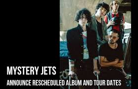 Mystery Jets announce rescheduled album and tour dates — THIS FEELING