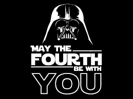 May 4th | Happy star wars day, May the fourth be with you, May the fourth