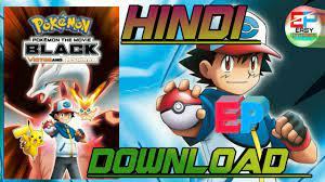 How to download Pokemon movie 14 Victini aur Reshiram in Hindi HD 📺  quality movie on EP by Gaurav. - YouTube