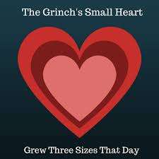 the grinch heart grew three sizes. Brilliant Grew The Grinchu0027s Small Heart Grew Three Sizes That Day And Grinch N