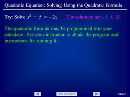 table of contents quadratic equation solving using the quadratic formula slide 3 the quadratic formula
