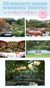 10 romantic garden wedding venues in southern california curated by the wedding bistro at bellenza